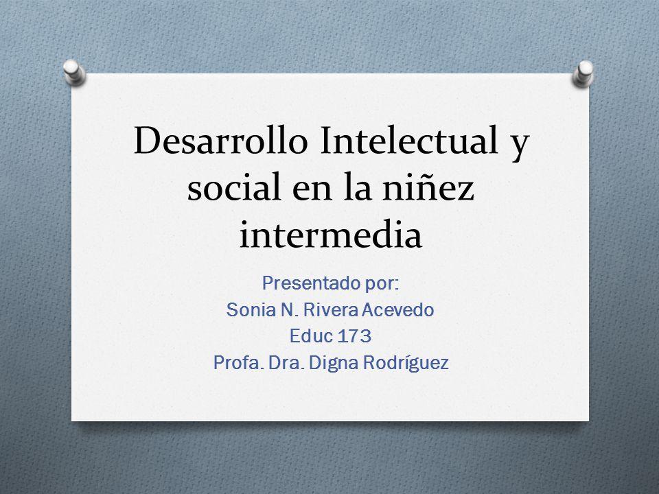 Desarrollo Intelectual y social en la niñez intermedia