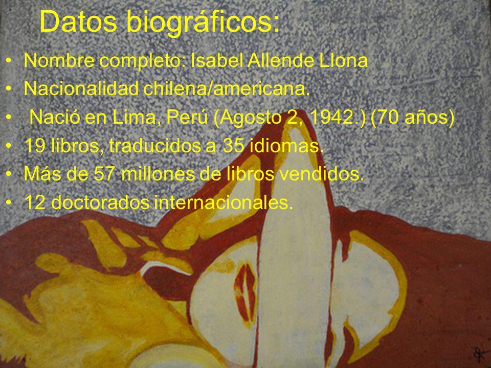 Datos biográficos: Nombre completo: Isabel Allende Llona