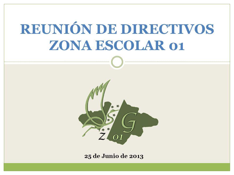 REUNIÓN DE DIRECTIVOS ZONA ESCOLAR 01