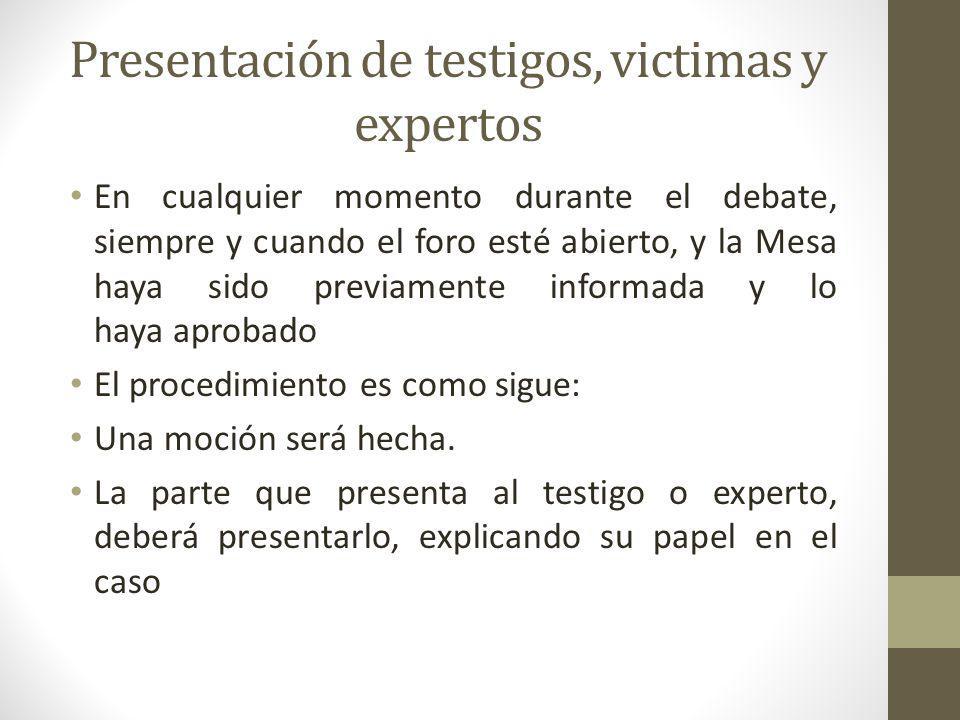 Presentación de testigos, victimas y expertos