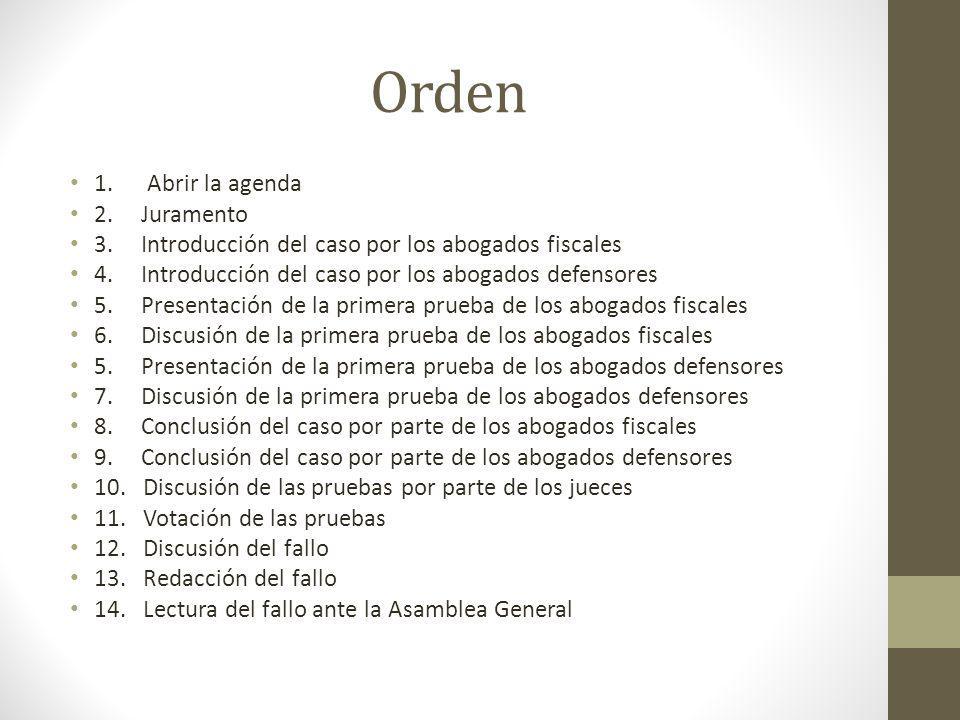 Orden 1. Abrir la agenda 2. Juramento