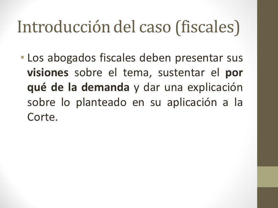 Introducción del caso (fiscales)