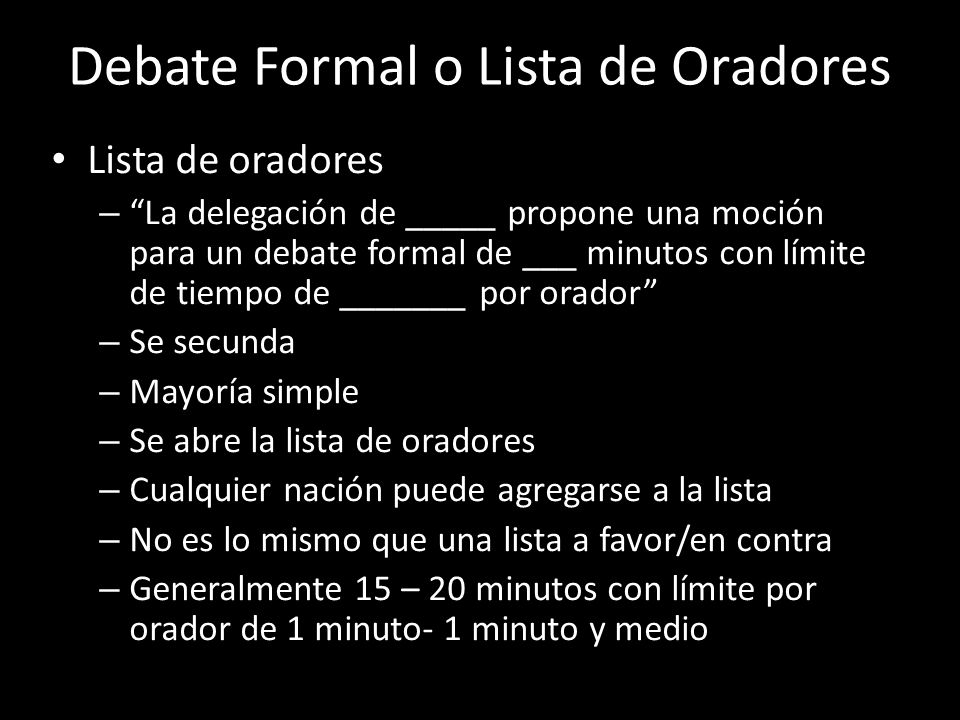 Debate Formal o Lista de Oradores