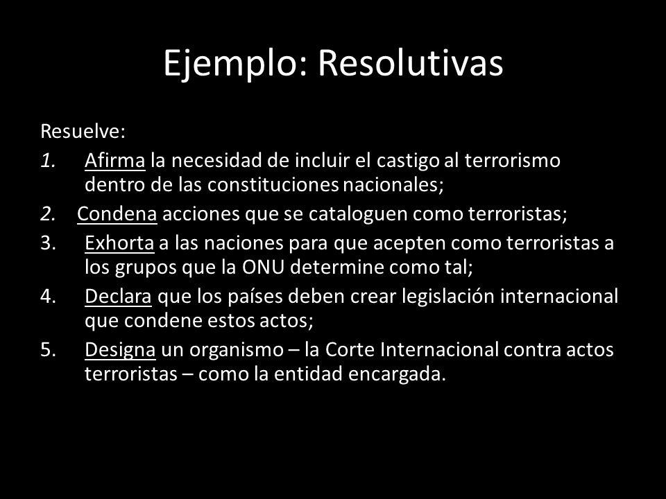 Ejemplo: Resolutivas Resuelve: