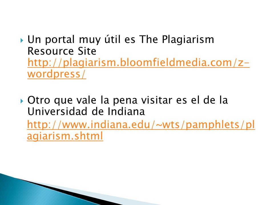 Un portal muy útil es The Plagiarism Resource Site http://plagiarism