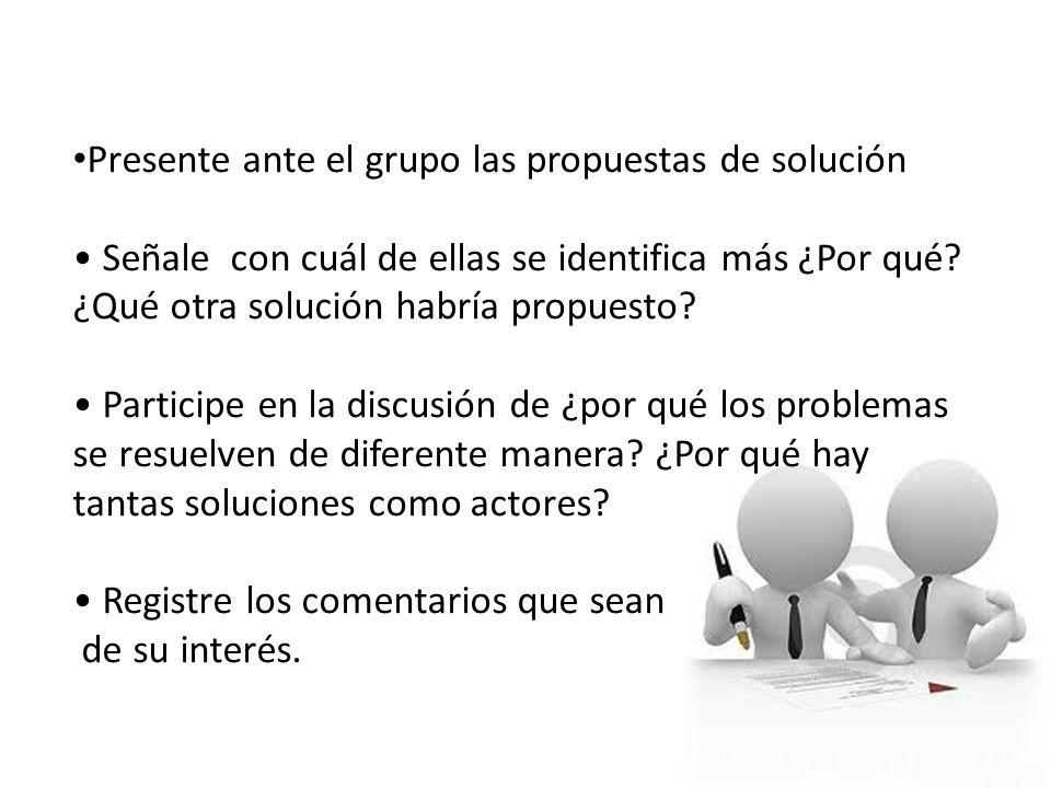 Presente ante el grupo las propuestas de solución
