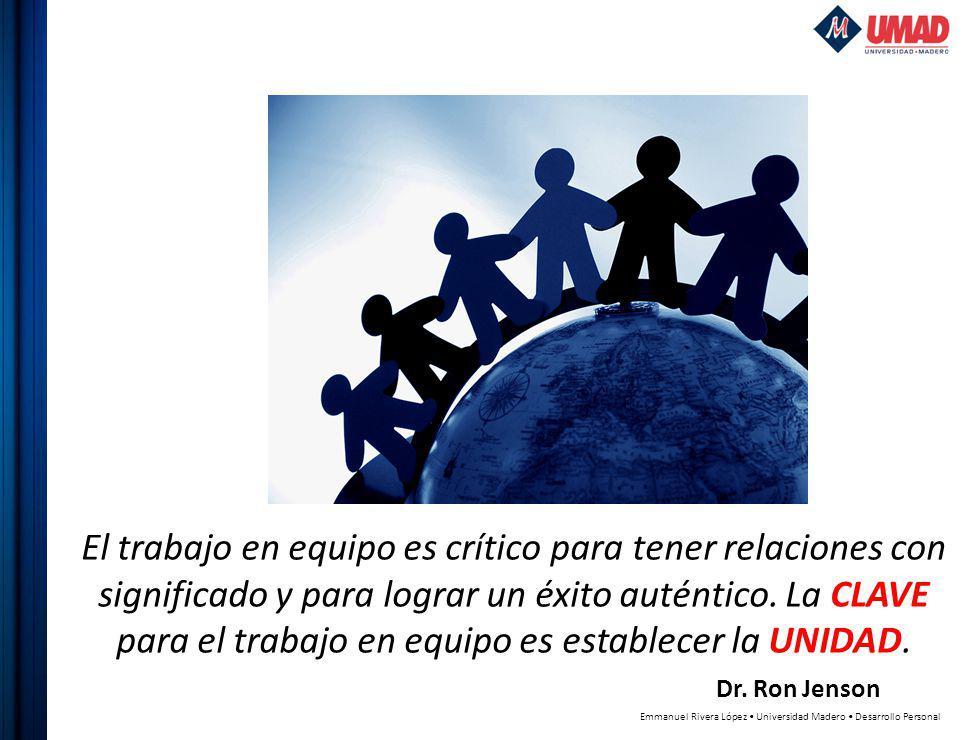 El trabajo en equipo es crítico para tener relaciones con significado y para lograr un éxito auténtico. La CLAVE para el trabajo en equipo es establecer la UNIDAD.