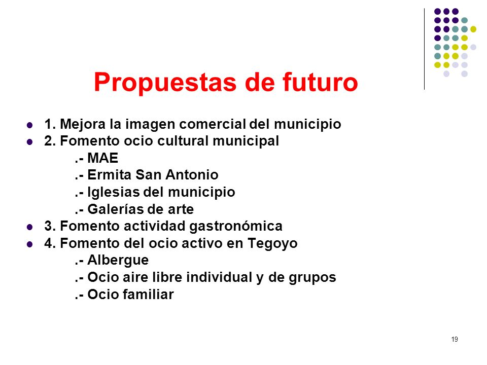 Propuestas de futuro 1. Mejora la imagen comercial del municipio