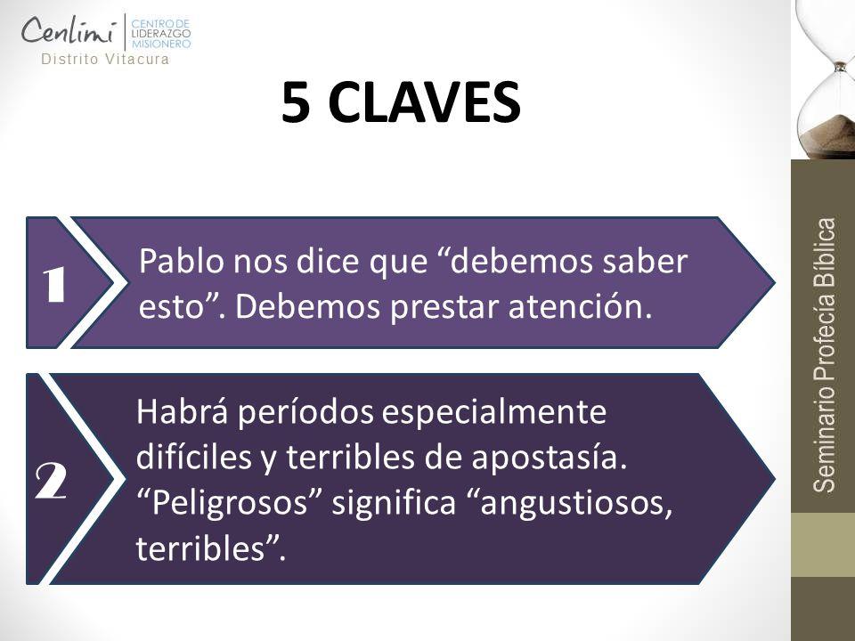 5 CLAVES 1. Pablo nos dice que debemos saber esto . Debemos prestar atención. 2.