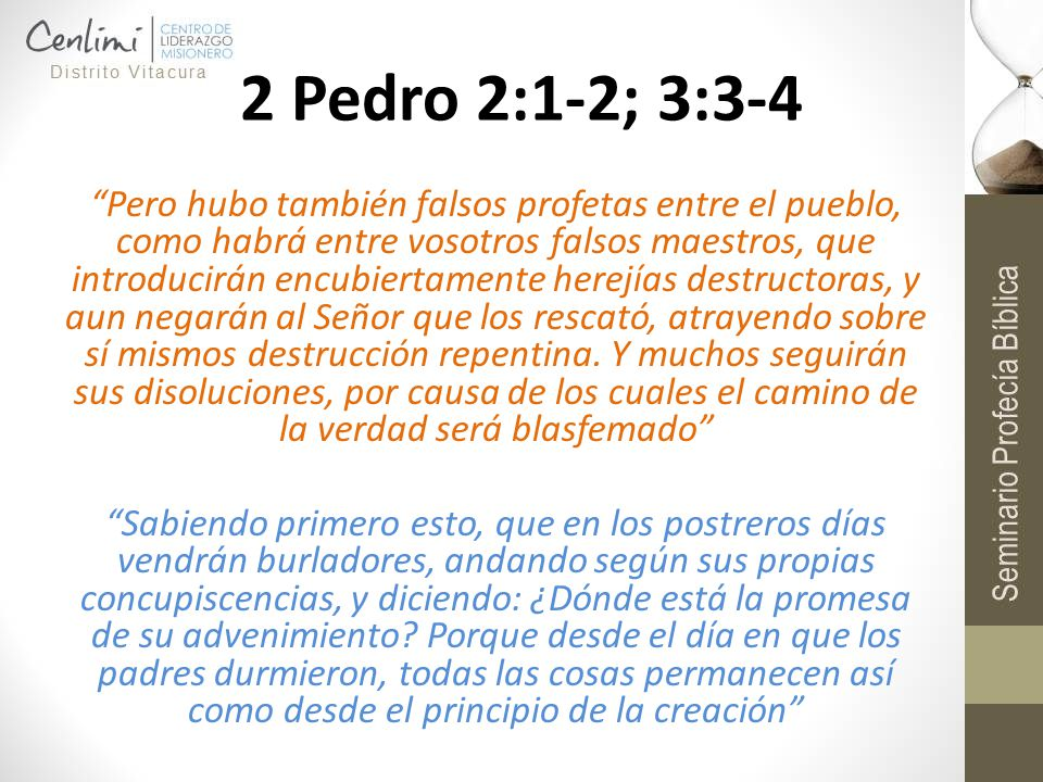 2 Pedro 2:1-2; 3:3-4