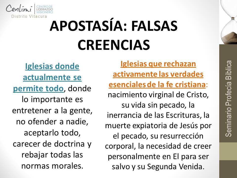 APOSTASÍA: FALSAS CREENCIAS