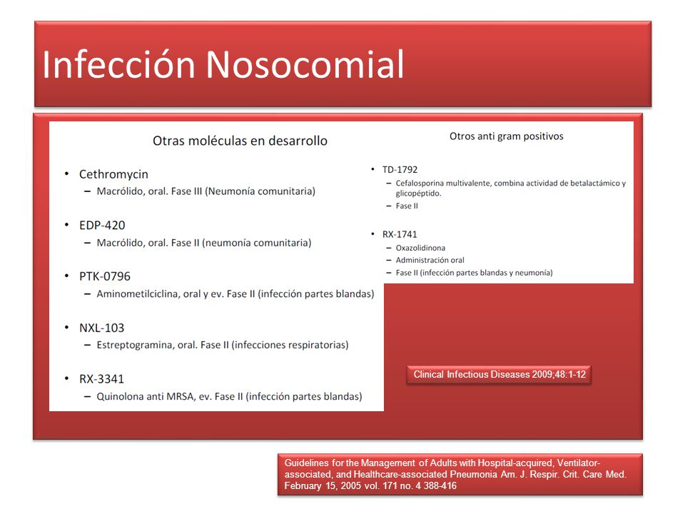 Infección Nosocomial Clinical Infectious Diseases 2009;48:1-12