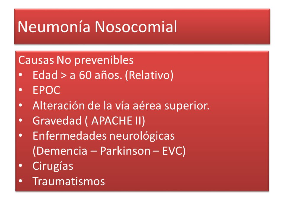 Neumonía Nosocomial Causas No prevenibles