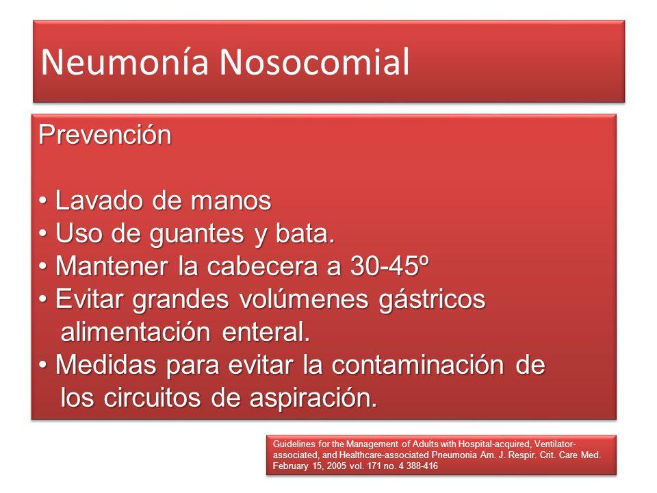 Neumonía Nosocomial Prevención • Lavado de manos