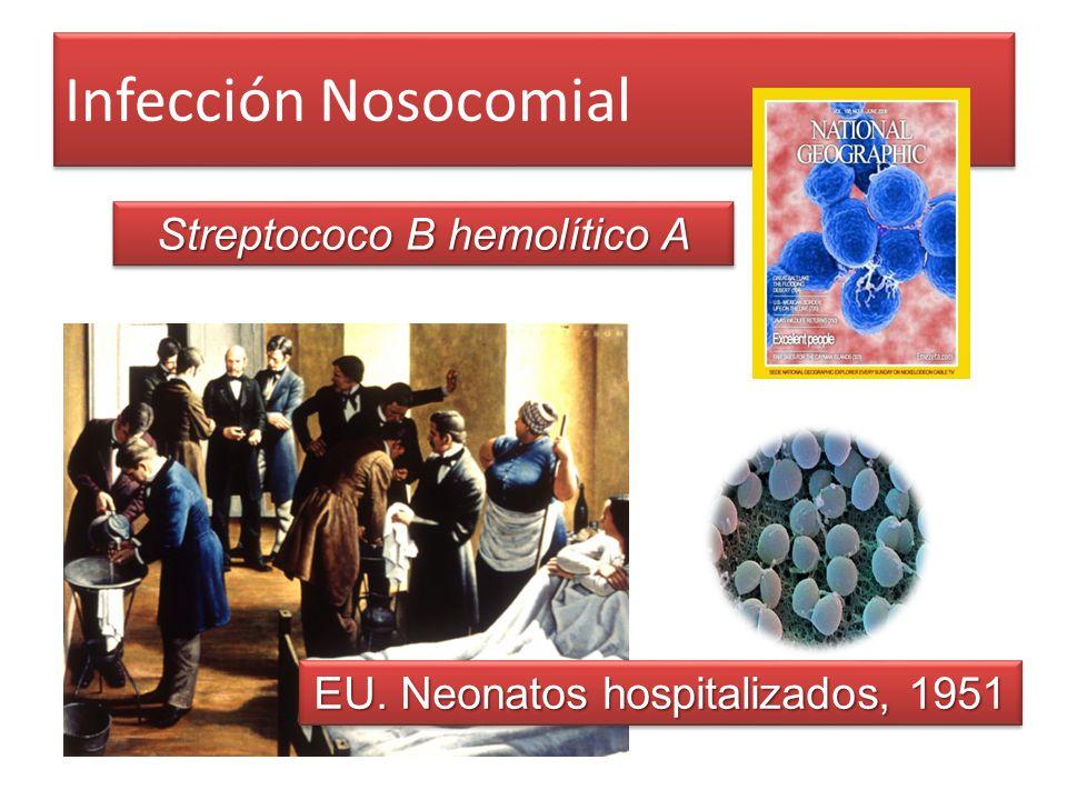 Infección Nosocomial Streptococo B hemolítico A