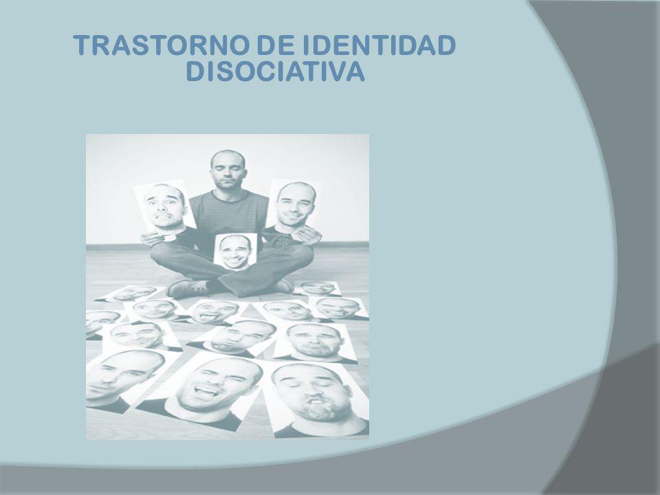 TRASTORNO DE IDENTIDAD DISOCIATIVA