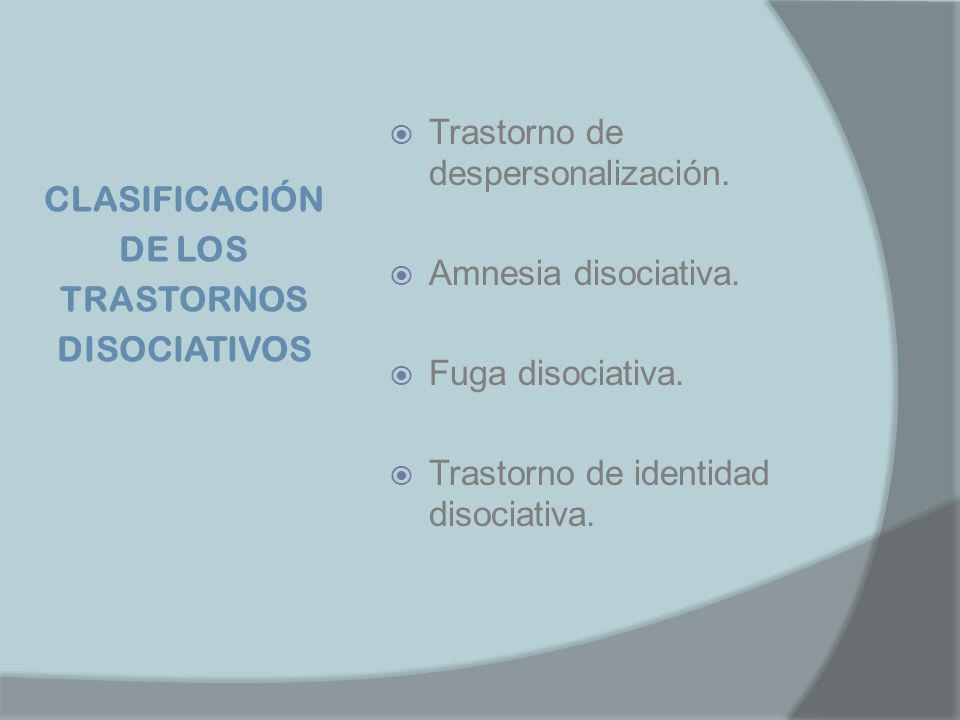 CLASIFICACIÓN DE LOS TRASTORNOS DISOCIATIVOS
