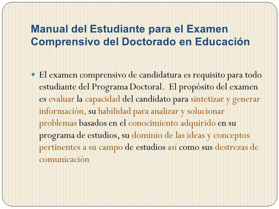 Manual del Estudiante para el Examen Comprensivo del Doctorado en Educación