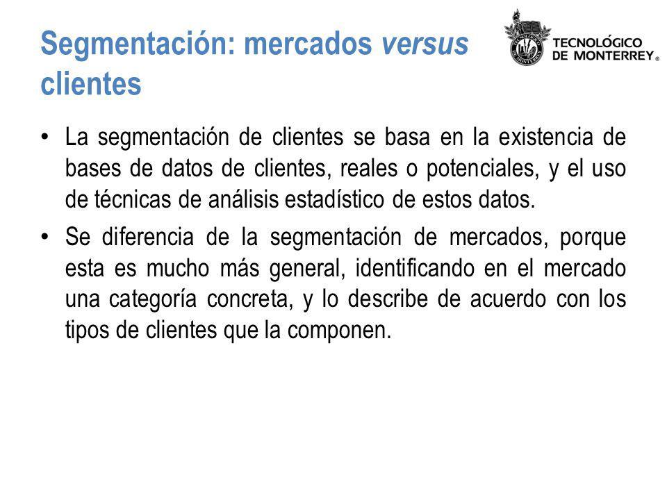 Segmentación: mercados versus clientes