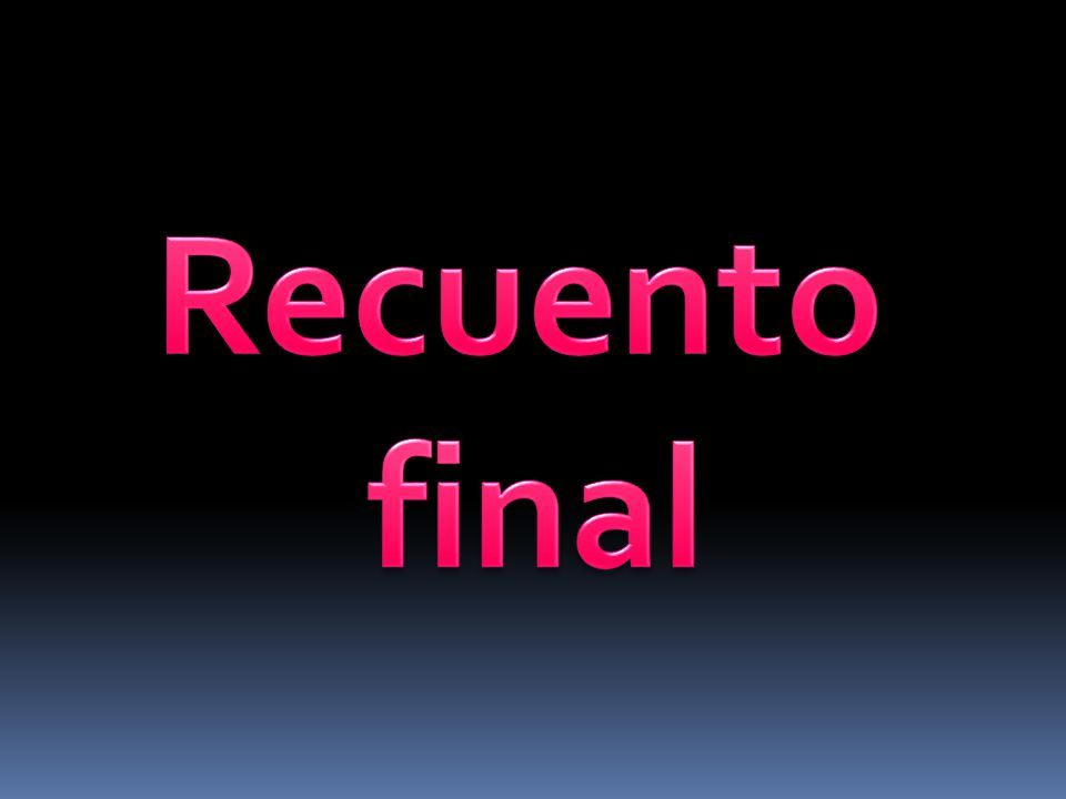 Recuento final