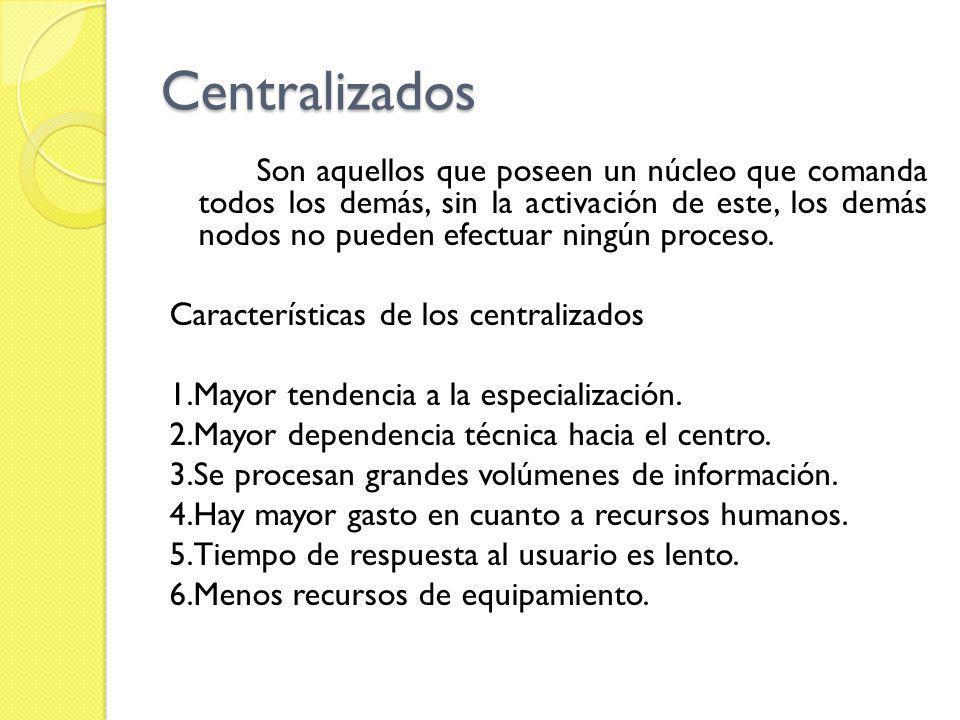 Centralizados