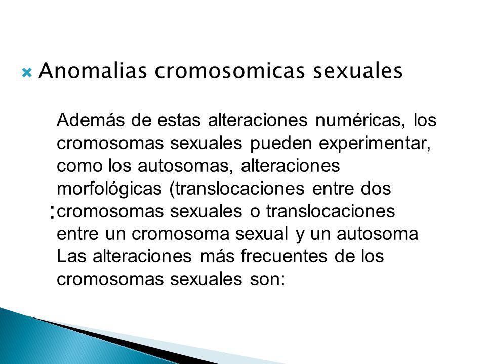 : Anomalias cromosomicas sexuales