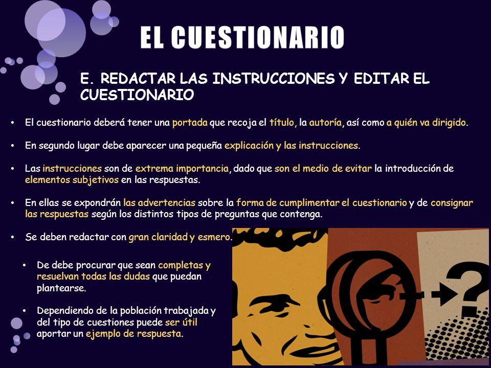 EL CUESTIONARIO E. REDACTAR LAS INSTRUCCIONES Y EDITAR EL CUESTIONARIO