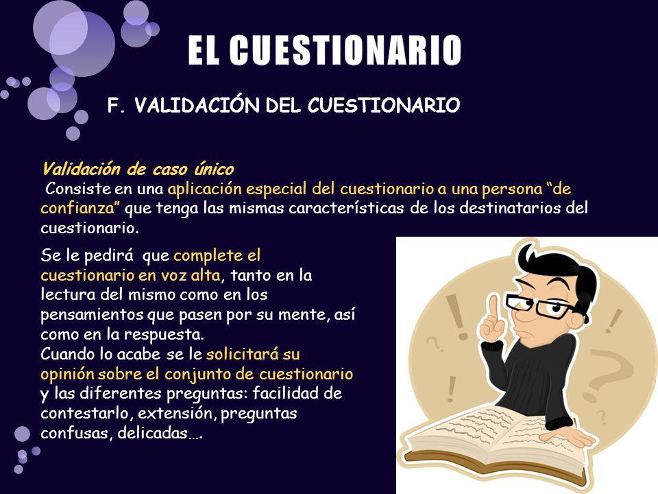 EL CUESTIONARIO F. VALIDACIÓN DEL CUESTIONARIO