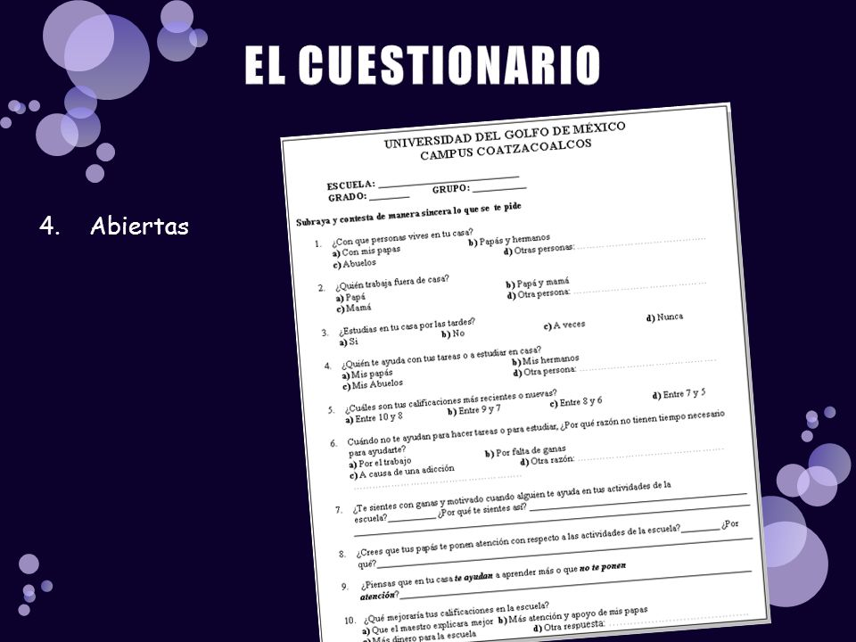 EL CUESTIONARIO 4. Abiertas