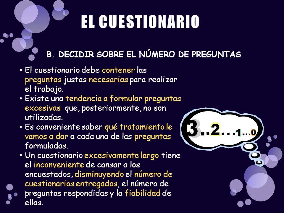 EL CUESTIONARIO B. DECIDIR SOBRE EL NÚMERO DE PREGUNTAS