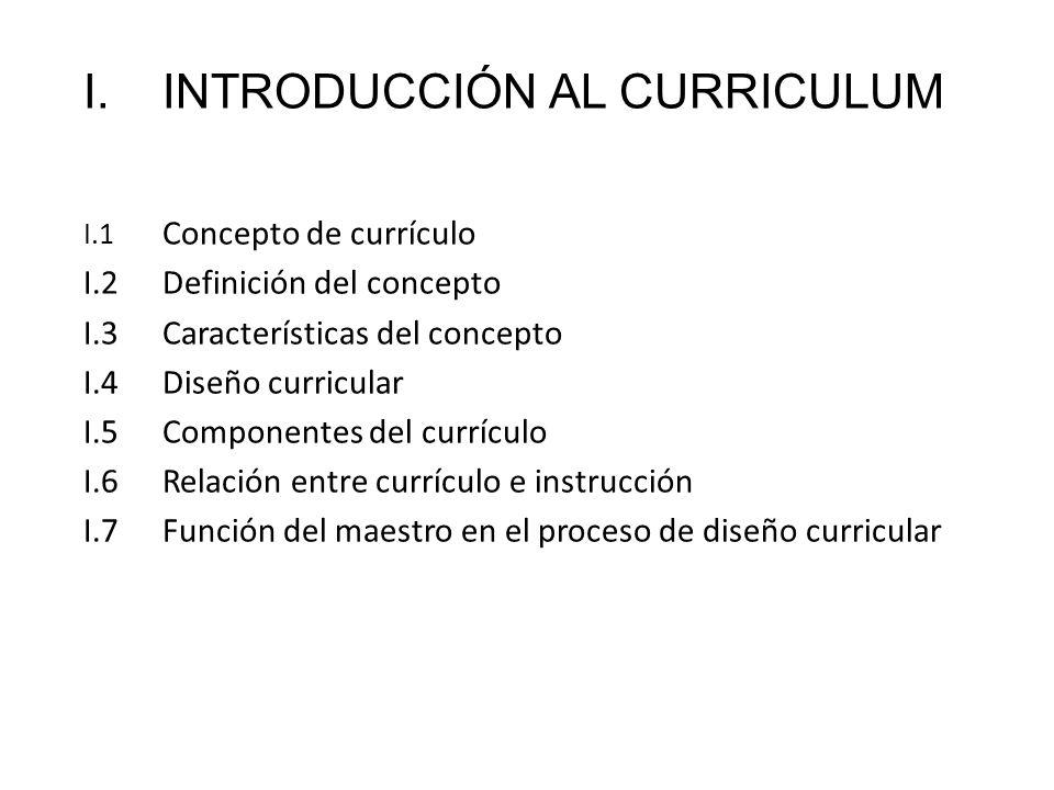I. INTRODUCCIÓN AL CURRICULUM