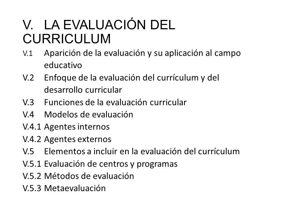 V. LA EVALUACIÓN DEL CURRICULUM