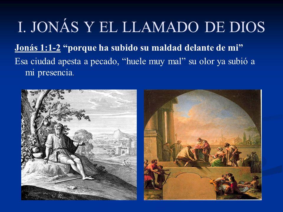 I. JONÁS Y EL LLAMADO DE DIOS