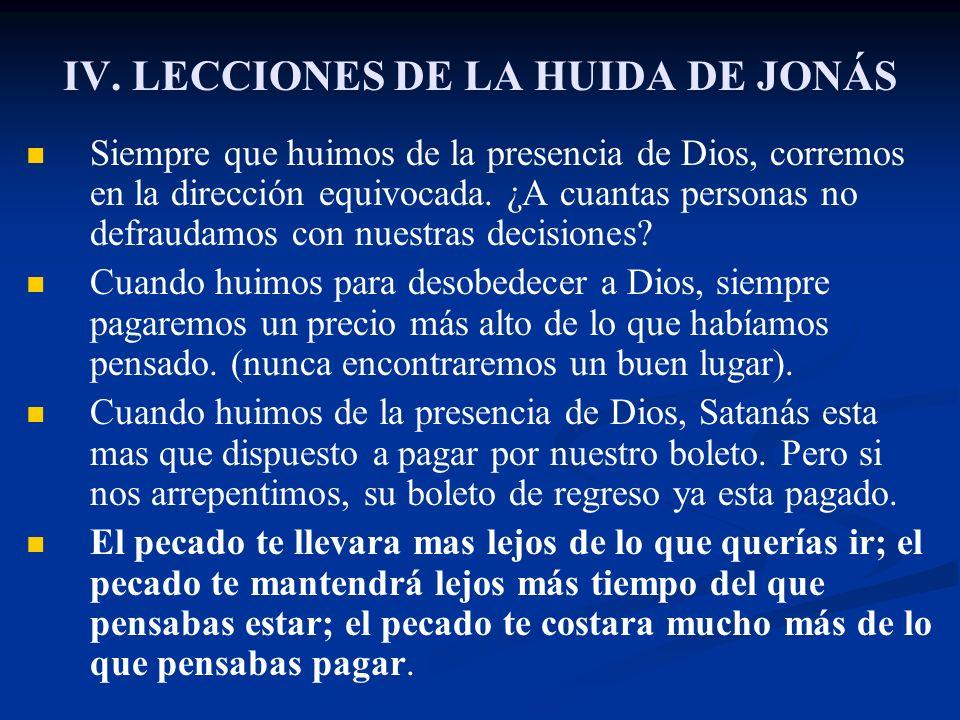 IV. LECCIONES DE LA HUIDA DE JONÁS