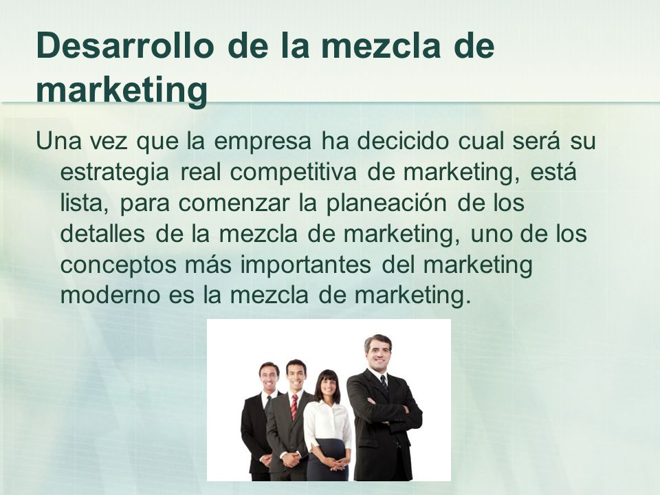 Desarrollo de la mezcla de marketing