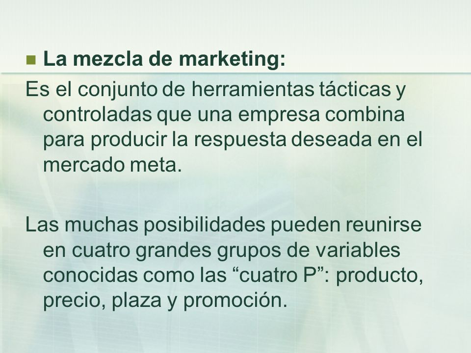 La mezcla de marketing:
