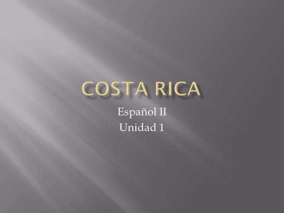 Costa Rica Español II Unidad 1