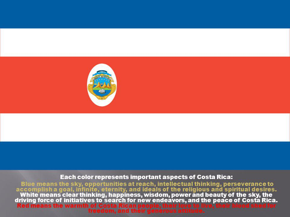 Each color represents important aspects of Costa Rica: