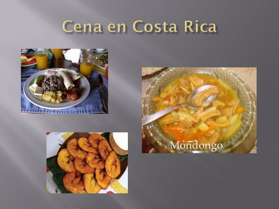 Cena en Costa Rica Mondongo