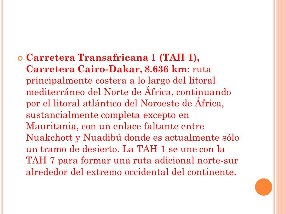 Carretera Transafricana 1 (TAH 1), Carretera Cairo-Dakar, 8