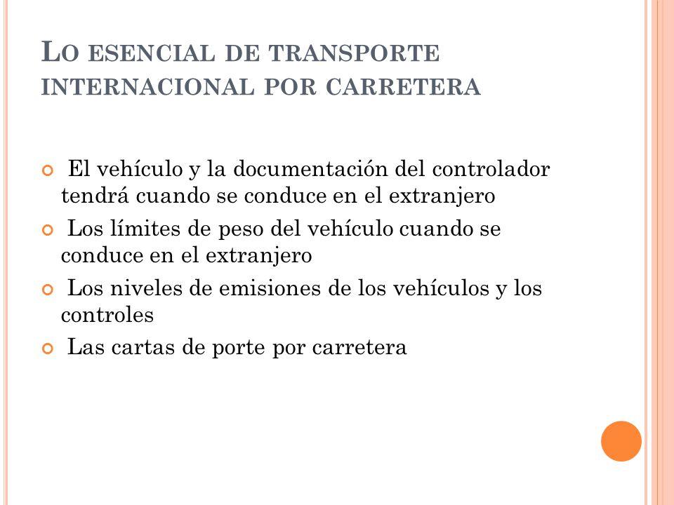 Lo esencial de transporte internacional por carretera