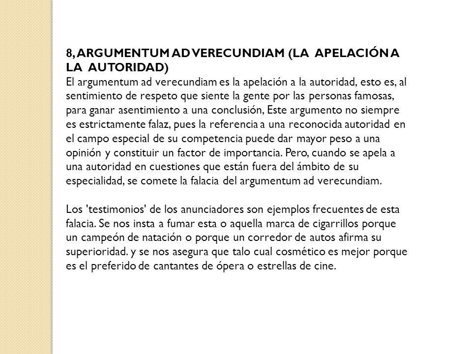8, ARGUMENTUM AD VERECUNDIAM (LA APELACIÓN A LA AUTORIDAD)
