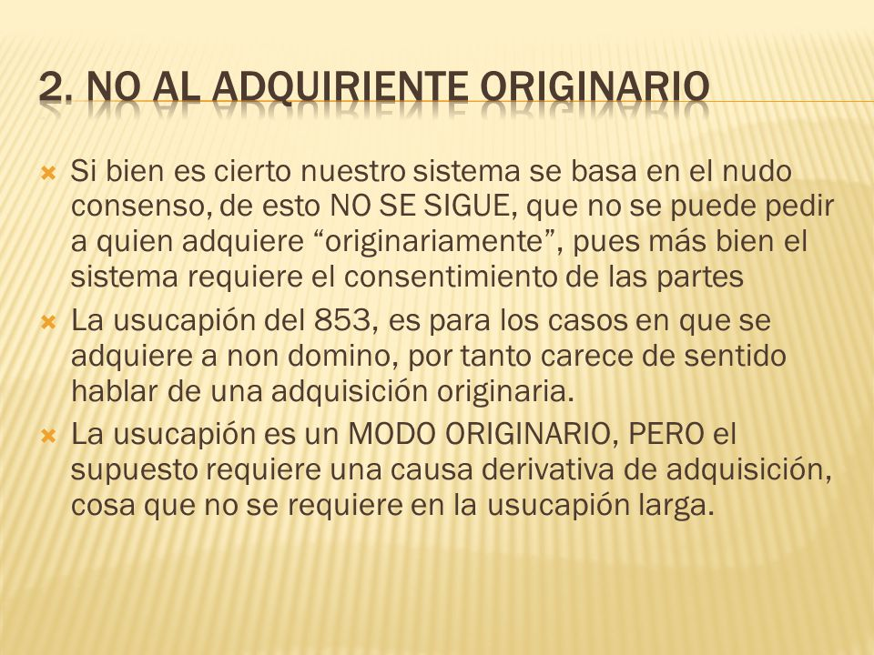2. No al adquiriente originario