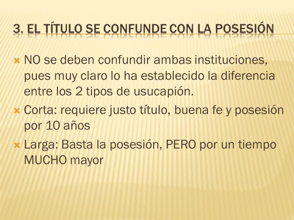 3. EL TÍTULO SE CONFUNDE CON LA POSESIÓN