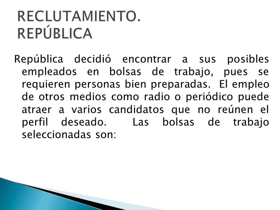 RECLUTAMIENTO. REPÚBLICA
