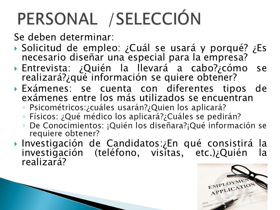 PERSONAL /SELECCIÓN Se deben determinar: