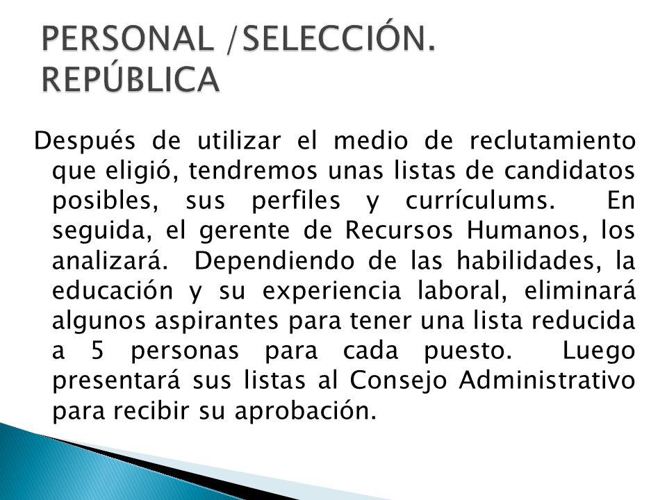 PERSONAL /SELECCIÓN. REPÚBLICA