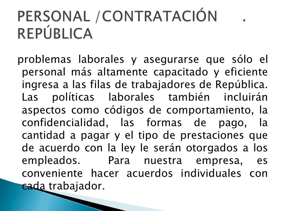 PERSONAL /CONTRATACIÓN . REPÚBLICA