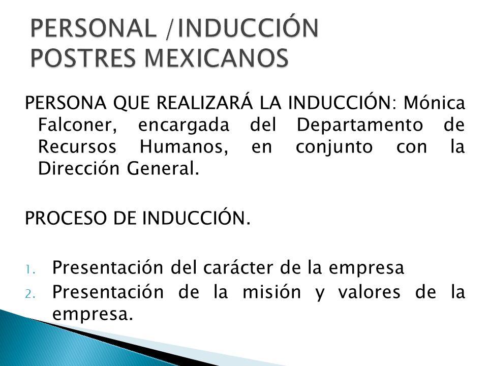PERSONAL /INDUCCIÓN POSTRES MEXICANOS