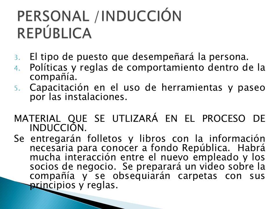 PERSONAL /INDUCCIÓN REPÚBLICA